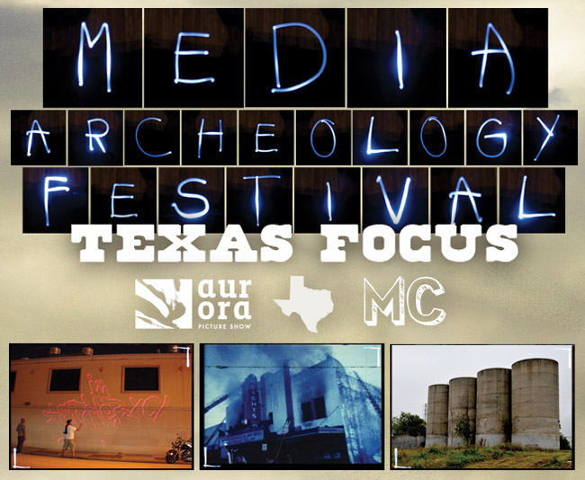 Media Archeology Festival - Texas Focus
